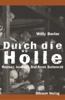 Willy Berler: Durch die Hölle