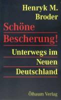 Henryk M. Broder: Schöne Bescherung!