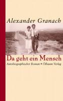 Alexander Granach: Da geht ein Mensch