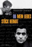 Alexander Granach: Du mein liebes Stück Heimat